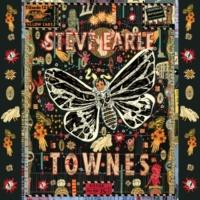 Steve Earle [Quicksilver Daydreams of] Maria
