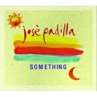 Jose Padilla Something (New Funky Generation Housier Mix)