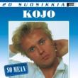 Kojo 20 Suosikkia / So Mean