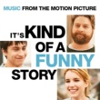 Various Artists It's Kind Of A Funny Story - Music From The Motion Picture