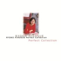 広末涼子 広末涼子Perfect Collection