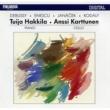 Tuija Hakkila and Anssi Karttunen Works by Debussy, Enescu, Janácek and Kodály
