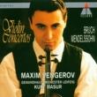 Maxim Vengerov, Kurt Masur & Gewandhausorchester Leipzig Bruch & Mendelssohn : Violin Concertos