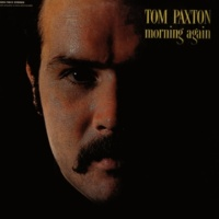 Tom Paxton Now That I've Taken My Life