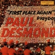 Paul Desmond First Place Again