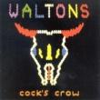 Waltons Cock's Crow