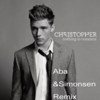 Christopher Nothing in Common (Aba & Simonsen Remix)
