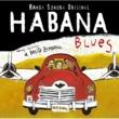 Habana Blues Habana Blues (Banda Sonora Original)