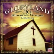 Various Artists Gloryland  - 30 Bluegrass Gospel Classics