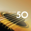 Various Artists 50 Best Guitar