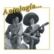 Hermanos Zaizar Antología. . . Hermanos Zaizar