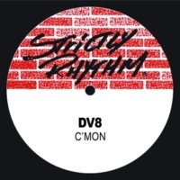 Dv8 C'mon (Preston's Ecstacy Mix)