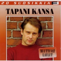 Tapani Kansa Säästä suukkosi vain - Save Your Kisses For Me