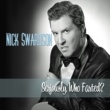 Nick Swardson Seriously, Who Farted?