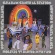 Graham Central Station Now Do U Wanta Dance