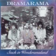 Dramarama Stuck In Wonderamaland