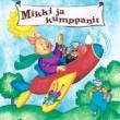 Various Artists 20 Suosikkia / Mikki ja kumppanit