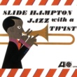 The Slide Hampton Qctet Jazz With A Twist