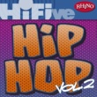 Various Artists Rhino Hi-Five: Hip Hop [Vol 2]