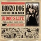 The Bonzo Dog Band A Dog's Life (The Albums 1967 - 1972)