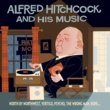 Alfred Hitchcock & His Music Alfred Hitchcock & His Music