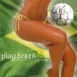 Varios Artistas Play Brazil - Exterior