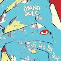 Mano Solo Il m'arrive encore