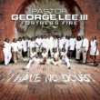 Pastor George Lee III & Fortress Fire I Have No Doubt