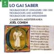 Joel Cohen Joel Cohen: Lo Gai Saber - Troubadours and Minstrels 1100-1300
