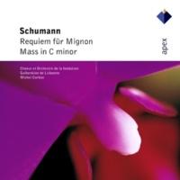 Michel Corboz Schumann : Requiem for Mignon Op.98b