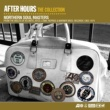 After Hours After Hours The Collection: Northern Soul Masters