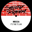 Mecca It's Time to Jam