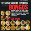 Don Ralke The Savage And The Sensuous Bongos