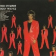 Rod Stewart Body Wishes