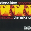 Diana King Respect (PA Version)