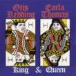 Otis Redding & Carla Thomas King & Queen