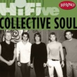 Collective Soul Rhino Hi-Five: Collective Soul