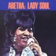 Aretha Franklin Lady Soul [w/bonus selections]