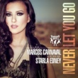 Marcos Carnaval Never Let You Go (feat. Starla Edney)