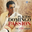 Placido Domingo Passion: The Love Album