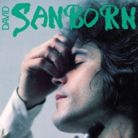 David Sanborn Sophisticated Squaw