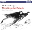 Izumi Tateno Pehr Henrik Nordgren : Nine Kwaidan Ballads