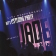 Jade BET's Listening Party [Live]