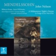 Rebecca Evans/Joyce DiDonato/Oxford and Cambridge Shakespeare Company/Le Jeune Choeur de Paris/John Nelson/Ensemble Orchestral de Paris A Midsummer Night's Dream Op.61 (1843): ACT II, Scene 1: How now spirit - L'istesso tempo - Allegro vivace - Ill met by moonlight
