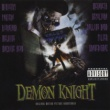 Various Artists Tales From The Crypt Presents: Demon Knight - Original Motion Picture Soundtrack