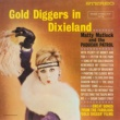 Matty Matlock & The Paducah Patrol Gold Diggers In Dixieland