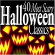 Various Artists 40 Most Scary Halloween Classics