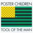 Poster Children Tool Of The Man