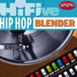 Various Artists Hi-Five: Hip Hop Blender