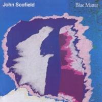 John Scofield Blue Matter